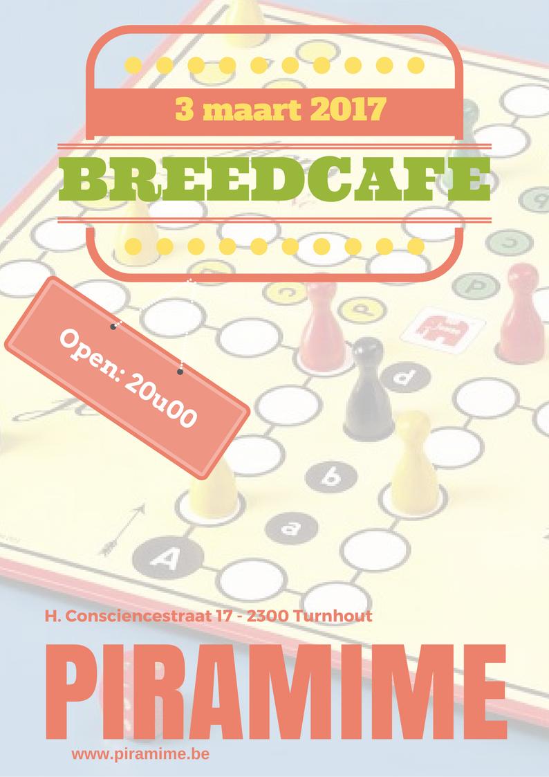 3 maart 2017: breedcafe vanaf 20u00